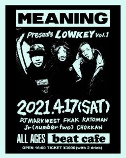 MEANING presents LOW KEY vol.1