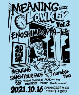 """MEANING presents """"LOWKEY vol.3"""""""